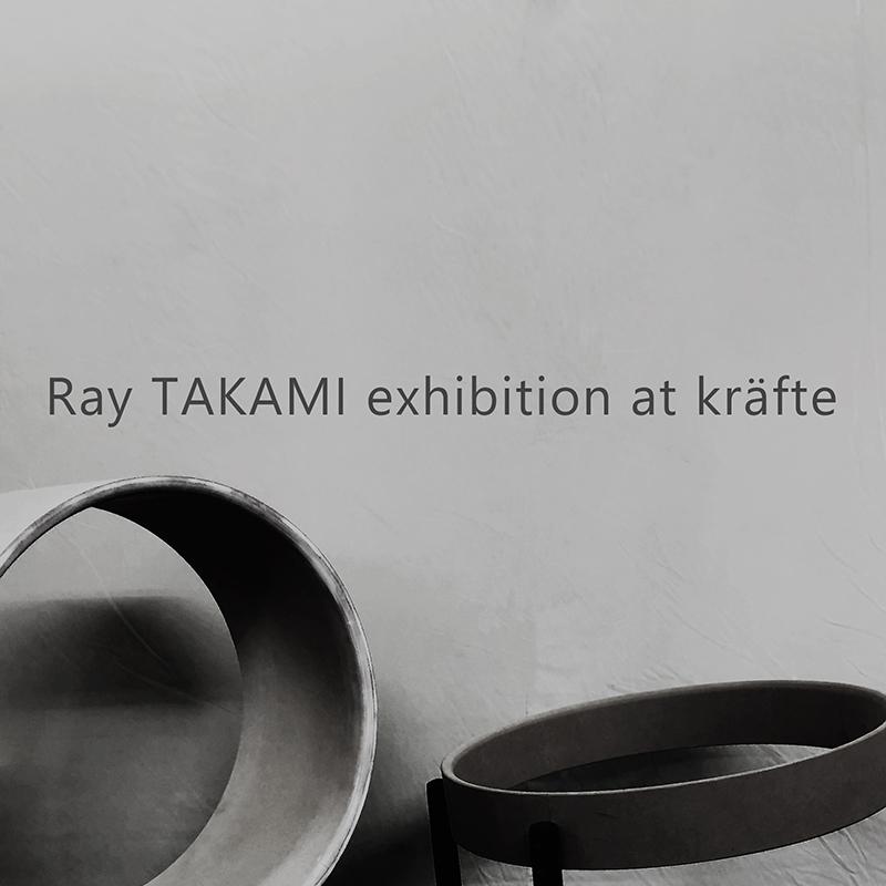 Ray TAKAMI exhibition